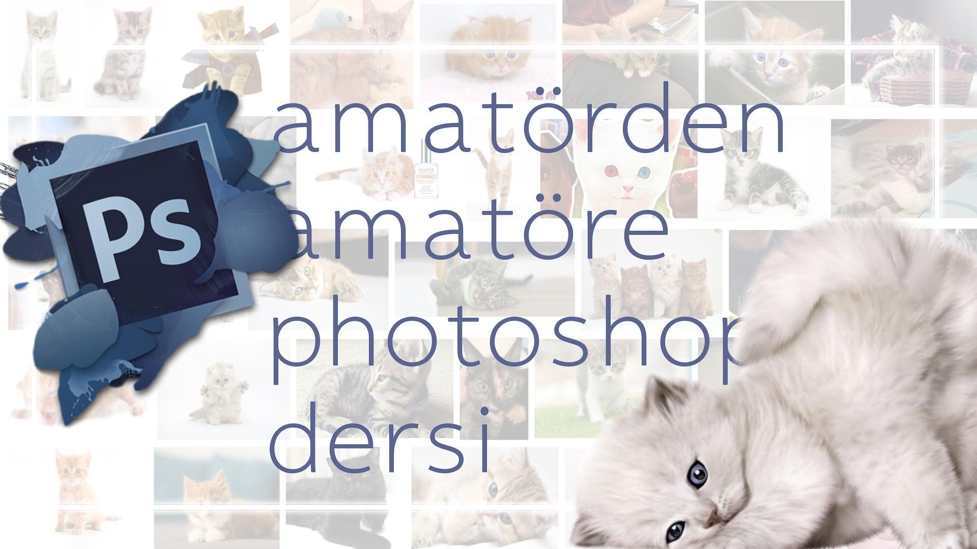 Birlikte PhotoShop Öğrenelim